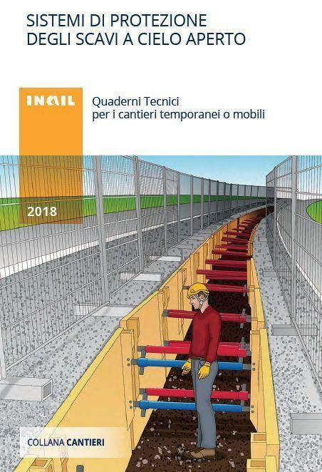 Sistemi di protezione degli scavi a cielo aperto